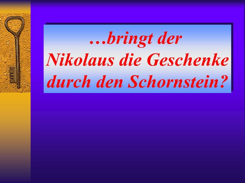 Nikolaus die Geschenke