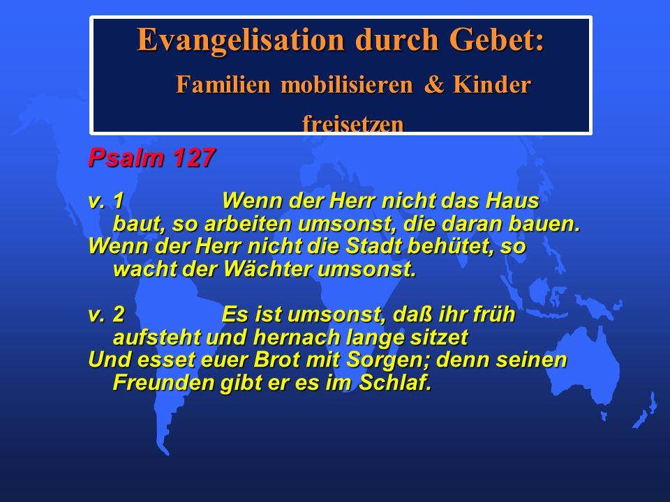 Evangelisation durch Gebet: Familien mobilisieren & Kinder freisetzen