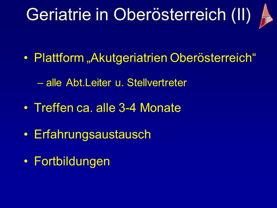 Geriatrie in Oberösterreich (II)