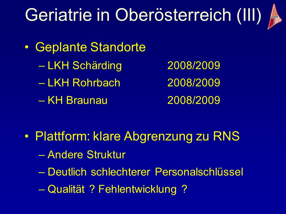 Geriatrie in Oberösterreich (III)