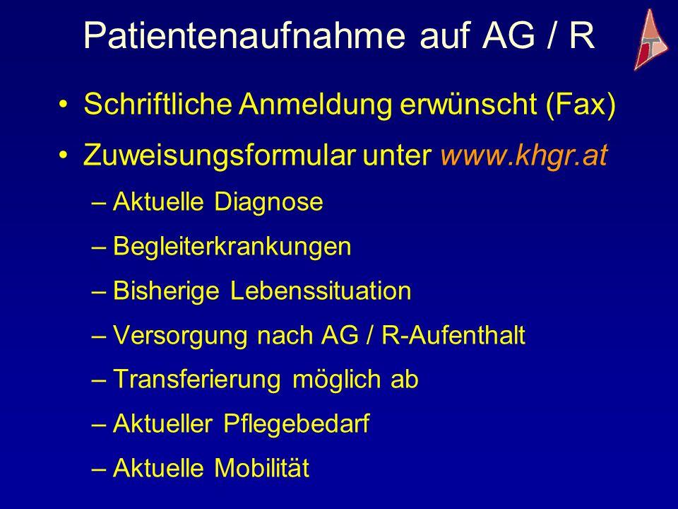 Patientenaufnahme auf AG / R