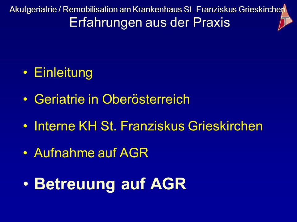 Betreuung auf AGR Einleitung Geriatrie in Oberösterreich