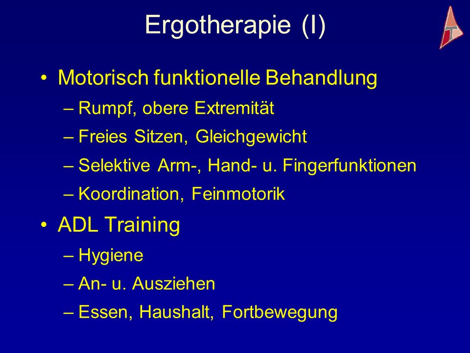 Ergotherapie (I) Motorisch funktionelle Behandlung ADL Training