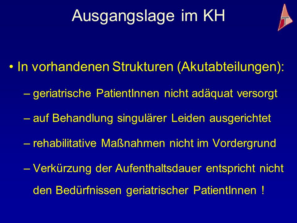 Ausgangslage im KH In vorhandenen Strukturen (Akutabteilungen):