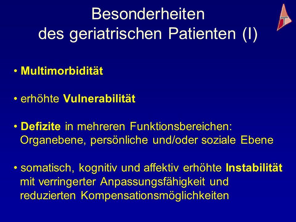 Besonderheiten des geriatrischen Patienten (I)