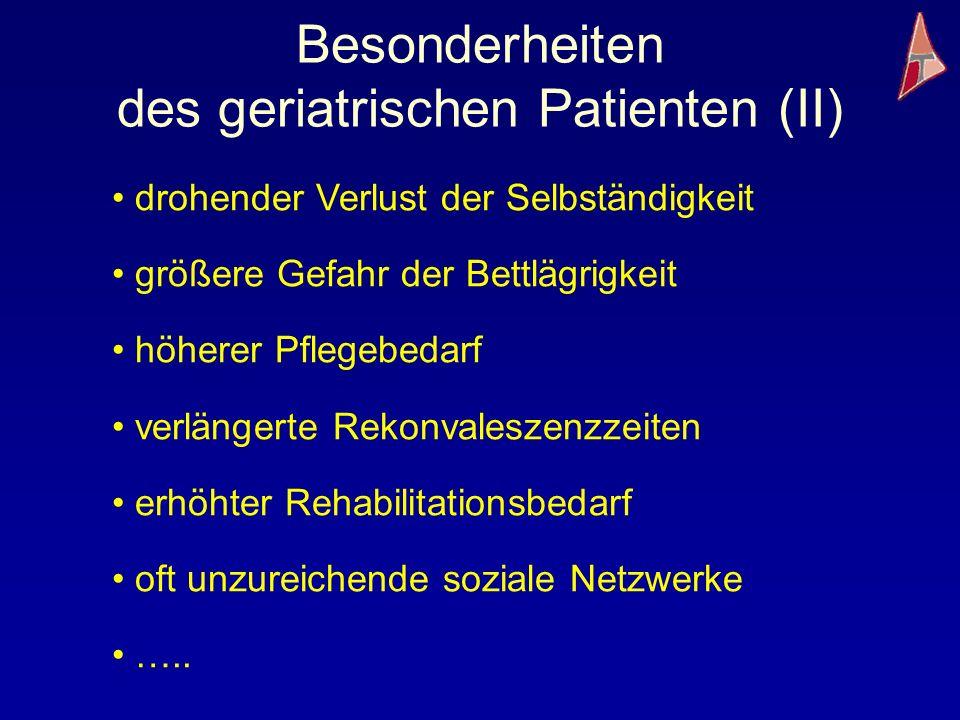 Besonderheiten des geriatrischen Patienten (II)