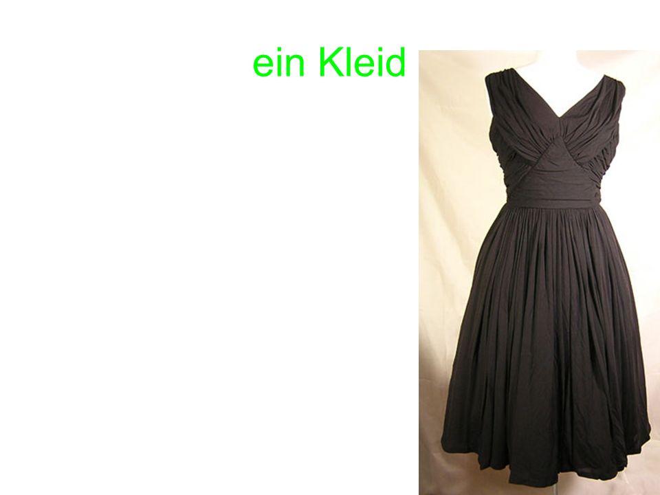 ein Kleid