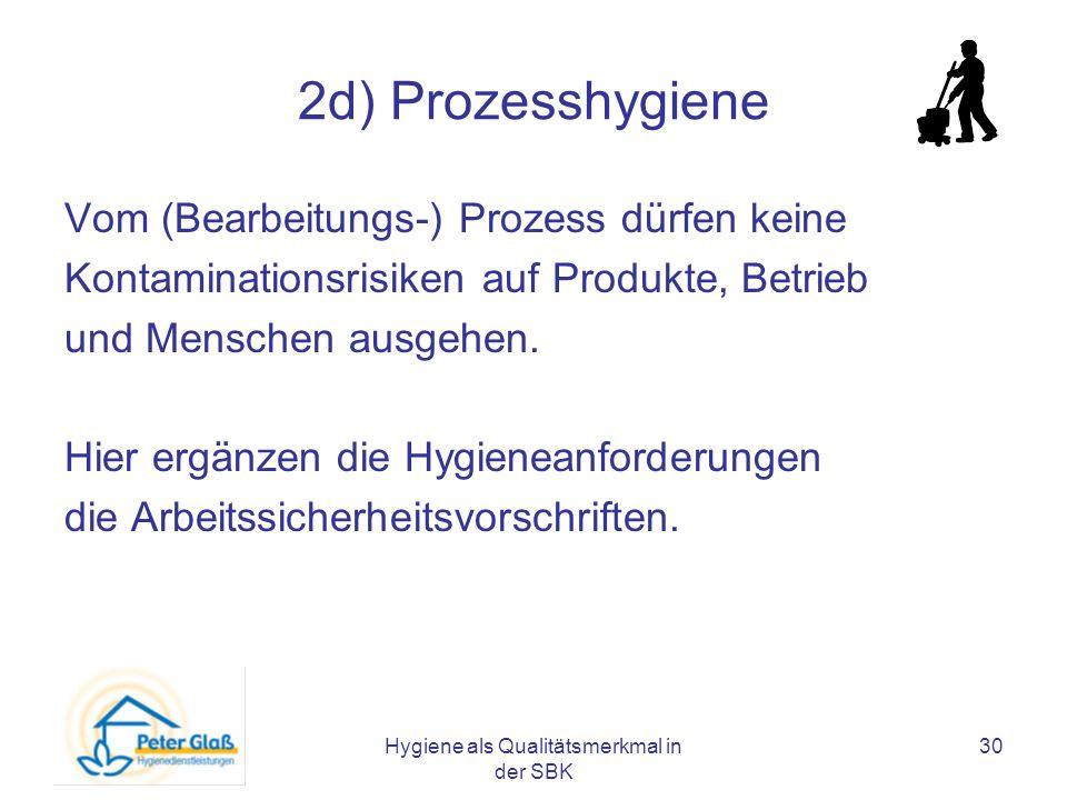 Hygiene als Qualitätsmerkmal in der SBK