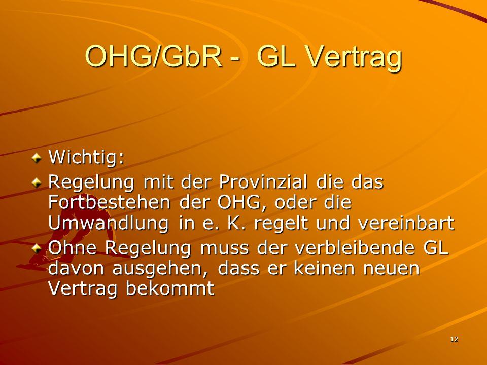 OHG/GbR - GL Vertrag Wichtig: