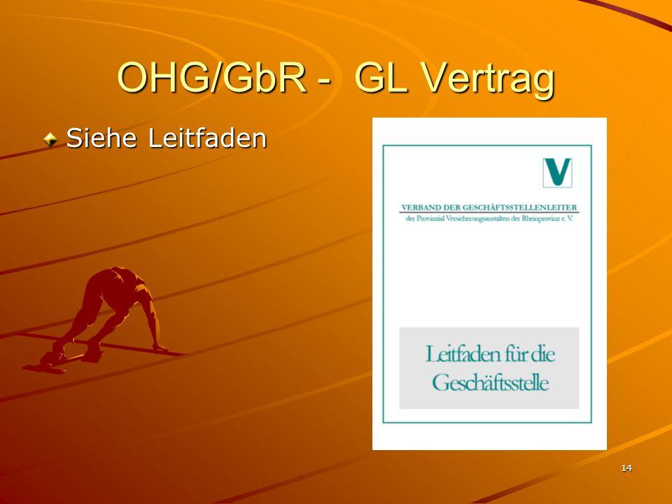 OHG/GbR - GL Vertrag Siehe Leitfaden