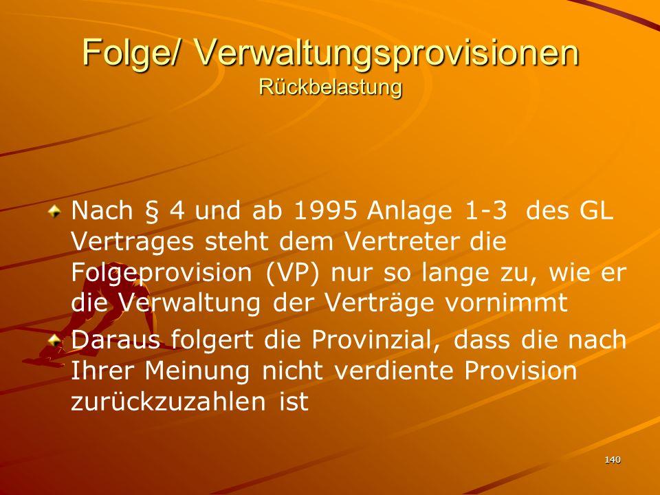 Folge/ Verwaltungsprovisionen Rückbelastung