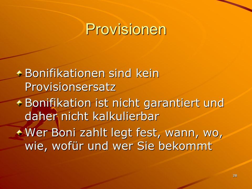 Provisionen Bonifikationen sind kein Provisionsersatz