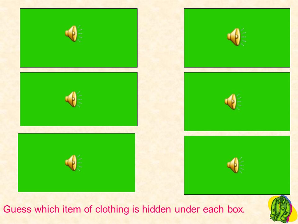 Guess which item of clothing is hidden under each box.