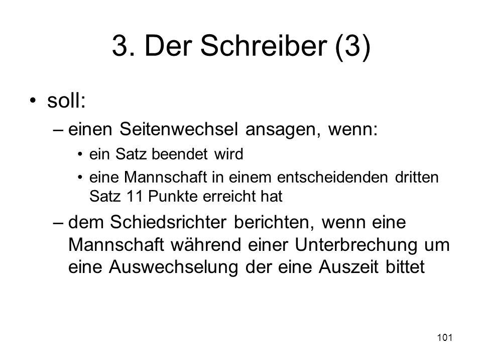 3. Der Schreiber (3) soll: einen Seitenwechsel ansagen, wenn: