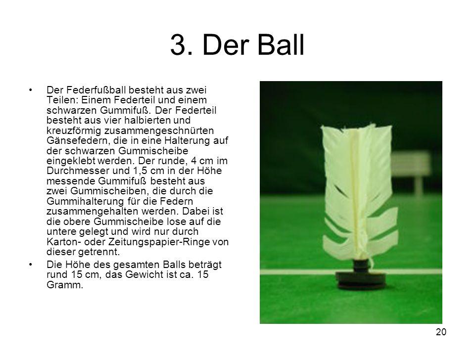 3. Der Ball