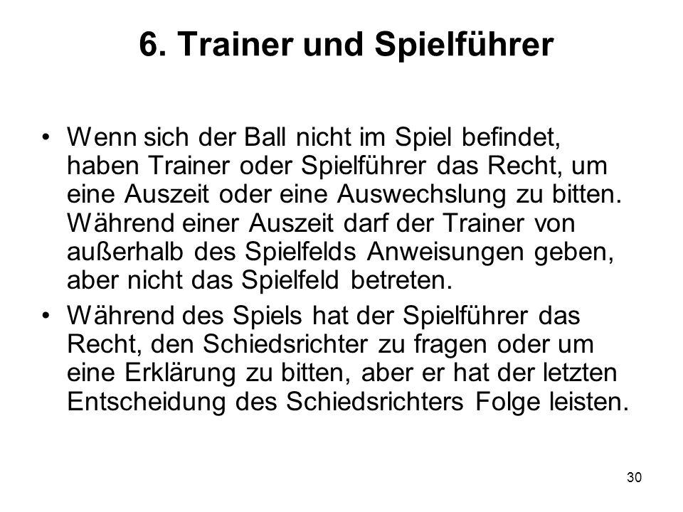 6. Trainer und Spielführer