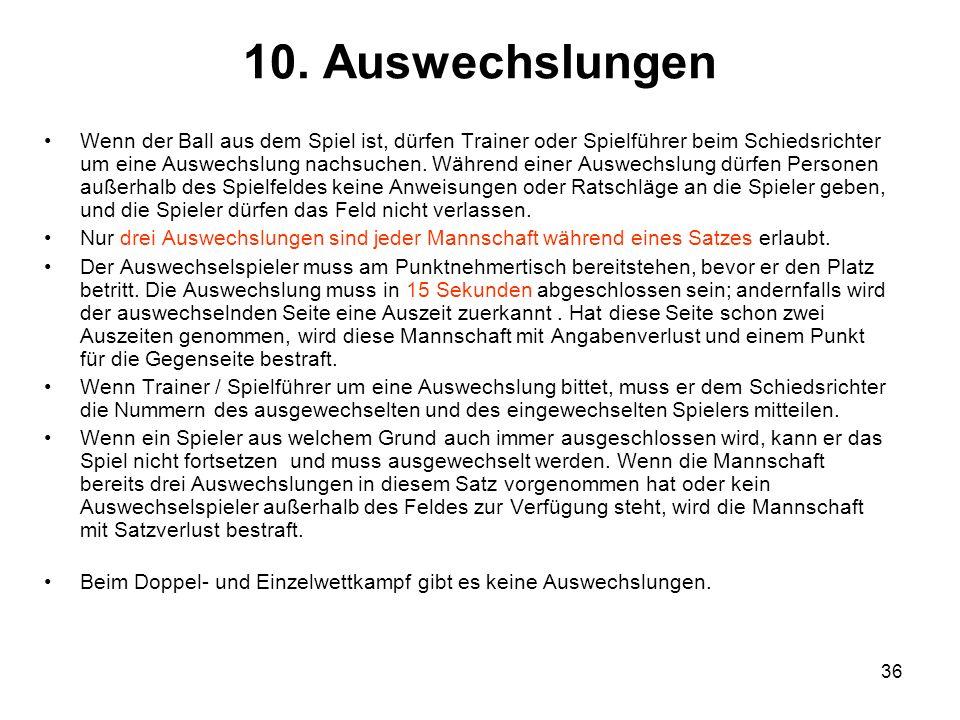 10. Auswechslungen
