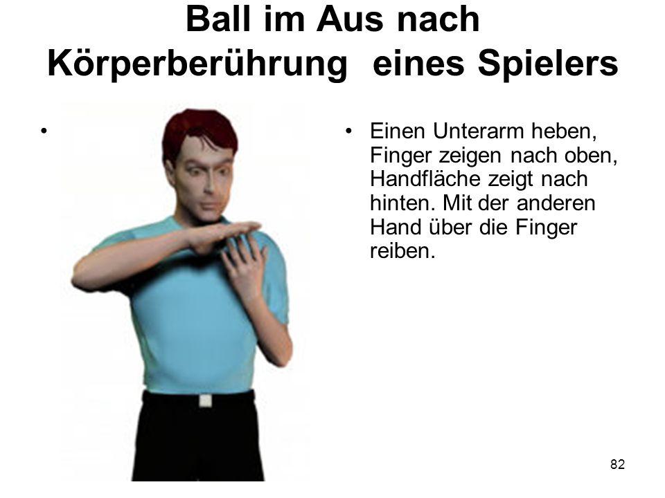 Ball im Aus nach Körperberührung eines Spielers