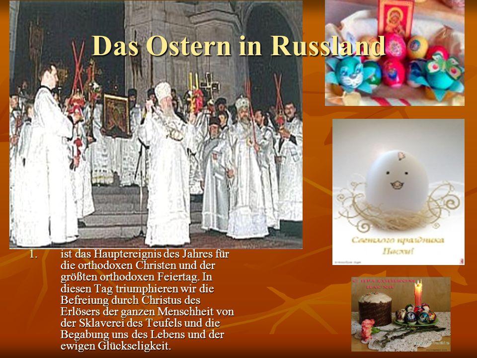 Das Ostern in Russland