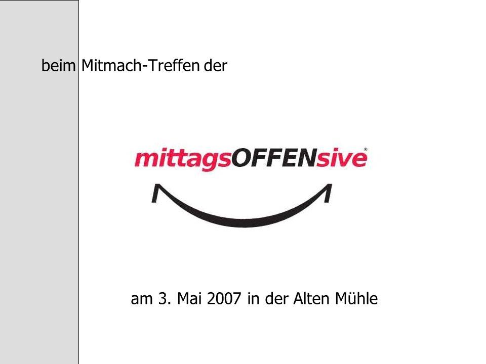 beim Mitmach-Treffen der am 3. Mai 2007 in der Alten Mühle
