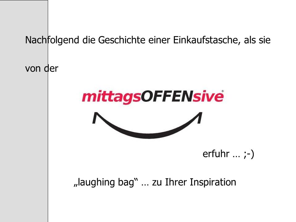"""laughing bag … zu Ihrer Inspiration"