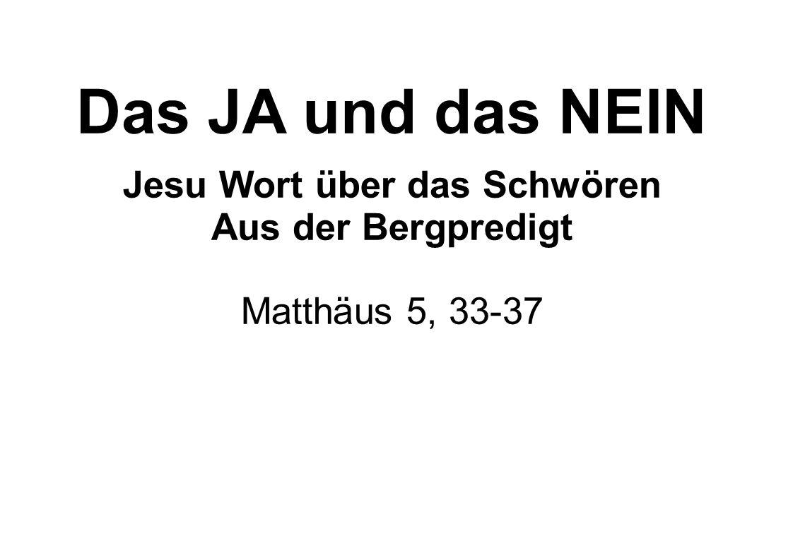 Jesu Wort über das Schwören