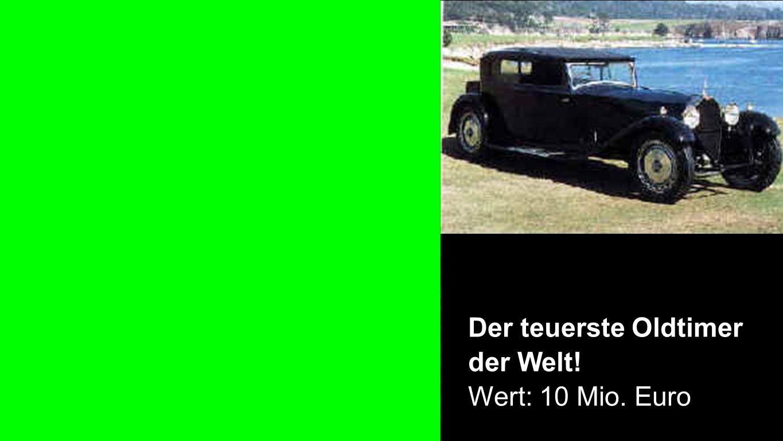 Der teuerste Oldtimer der Welt! Wert: 10 Mio. Euro
