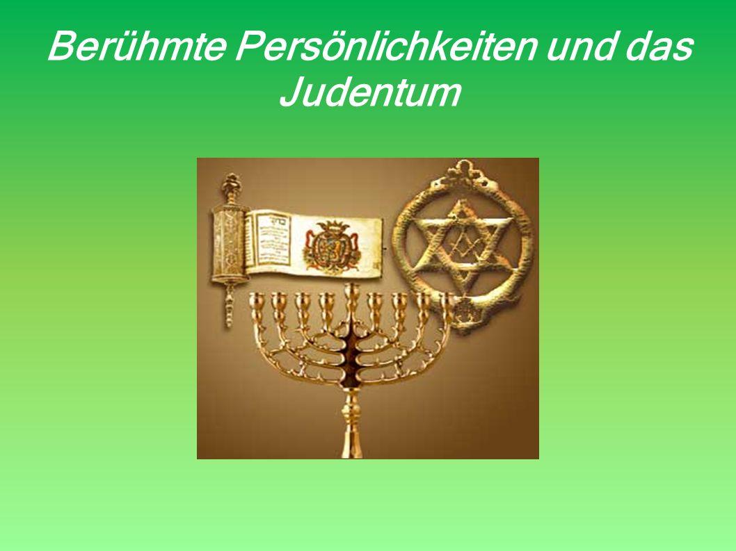Berühmte Persönlichkeiten und das Judentum