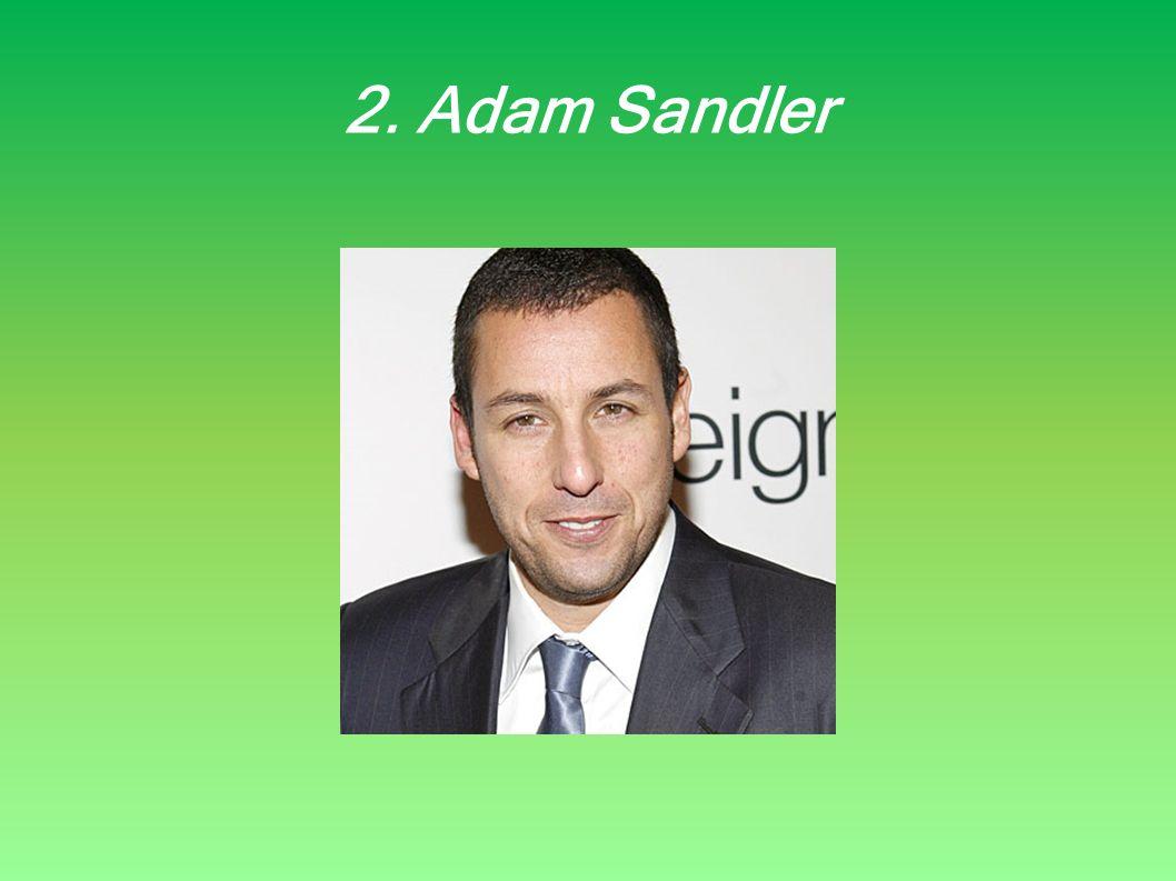 2. Adam Sandler