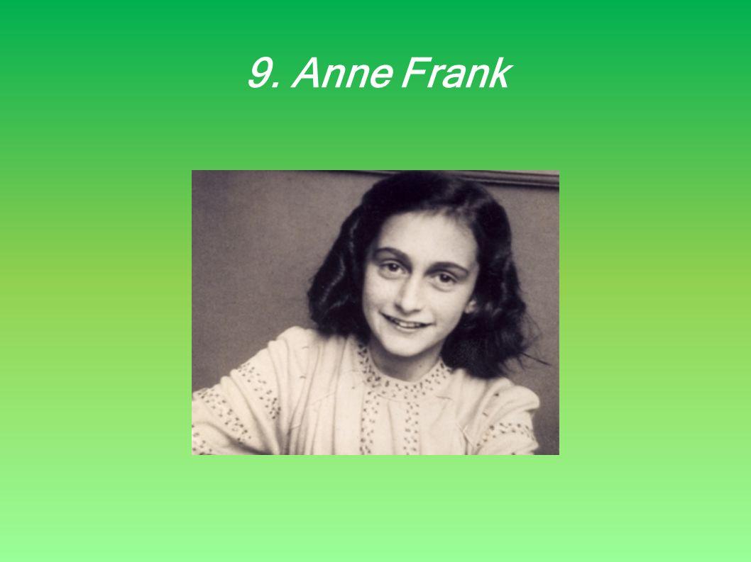 9. Anne Frank