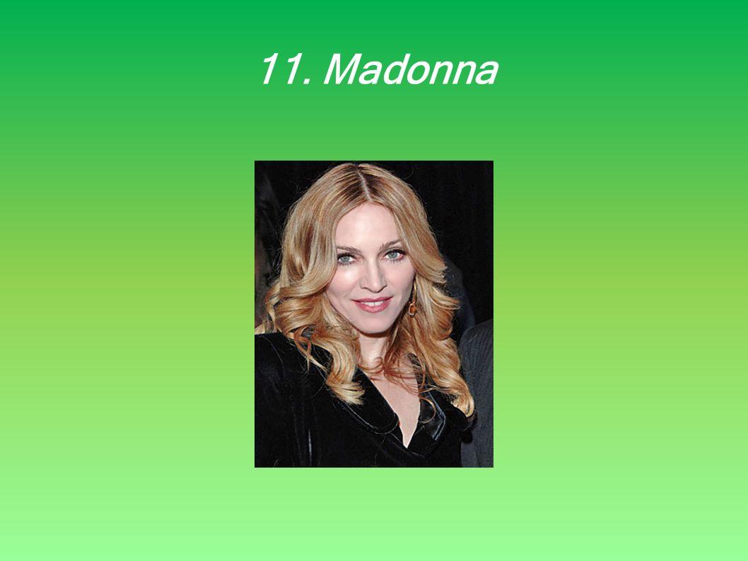 11. Madonna