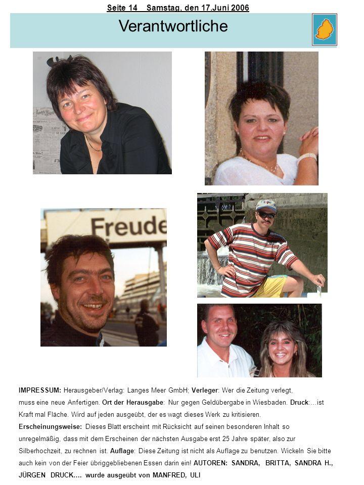 Verantwortliche Seite 14 Samstag, den 17.Juni 2006