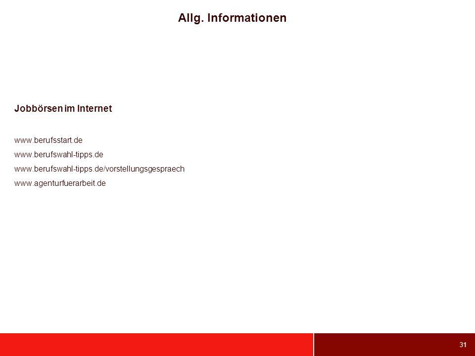 Allg. Informationen Jobbörsen im Internet www.berufsstart.de