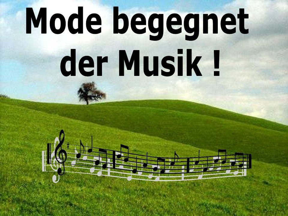 Mode begegnet der Musik !