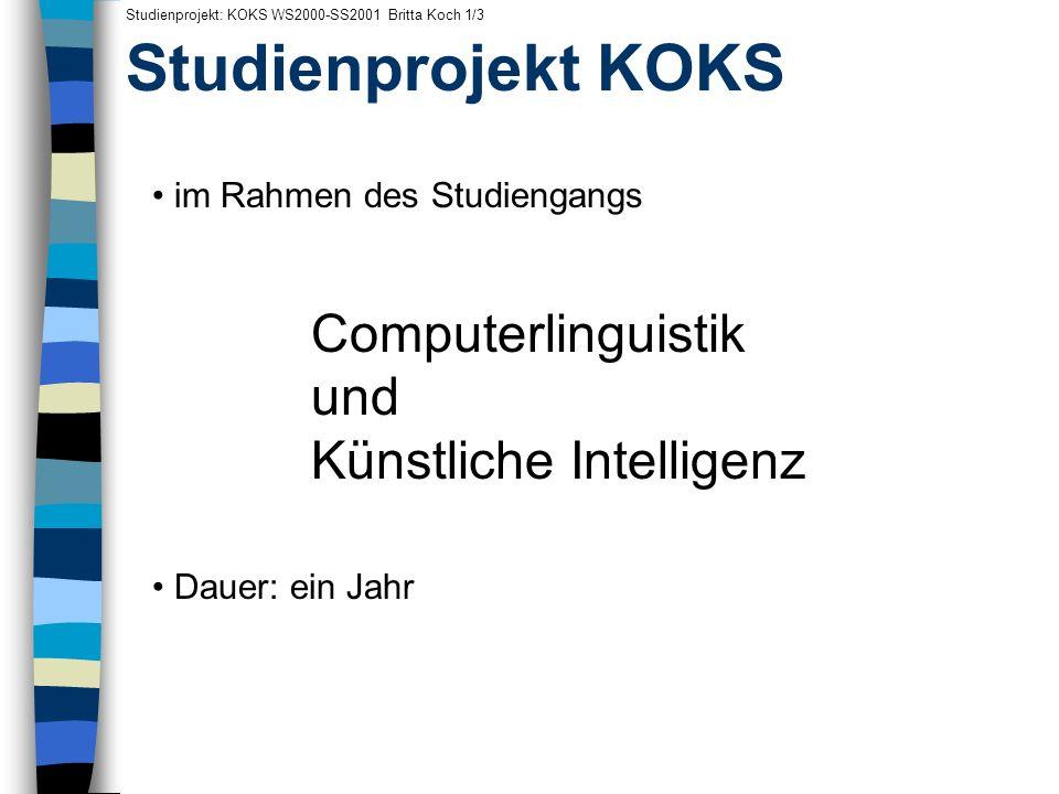 Studienprojekt KOKS Computerlinguistik und Künstliche Intelligenz