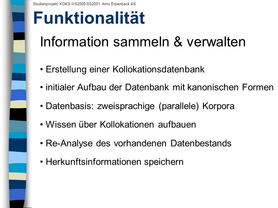 Funktionalität Information sammeln & verwalten