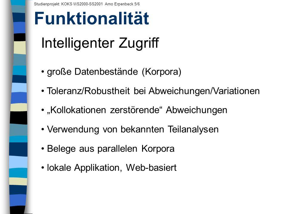 Funktionalität Intelligenter Zugriff große Datenbestände (Korpora)