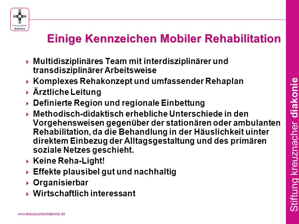 Einige Kennzeichen Mobiler Rehabilitation
