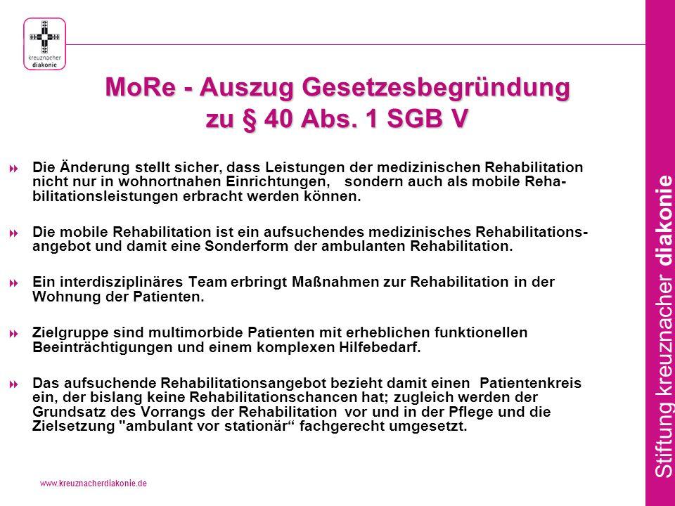 MoRe - Auszug Gesetzesbegründung zu § 40 Abs. 1 SGB V
