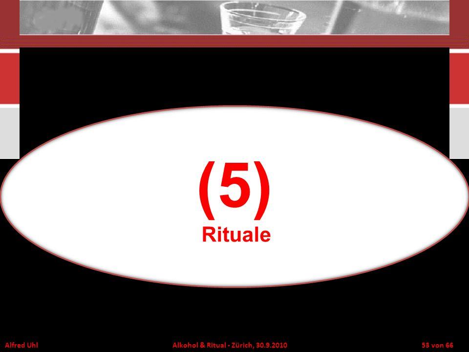 (5) Rituale