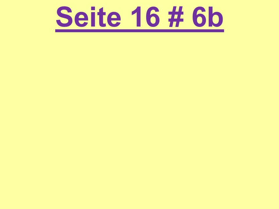 Seite 16 # 6b