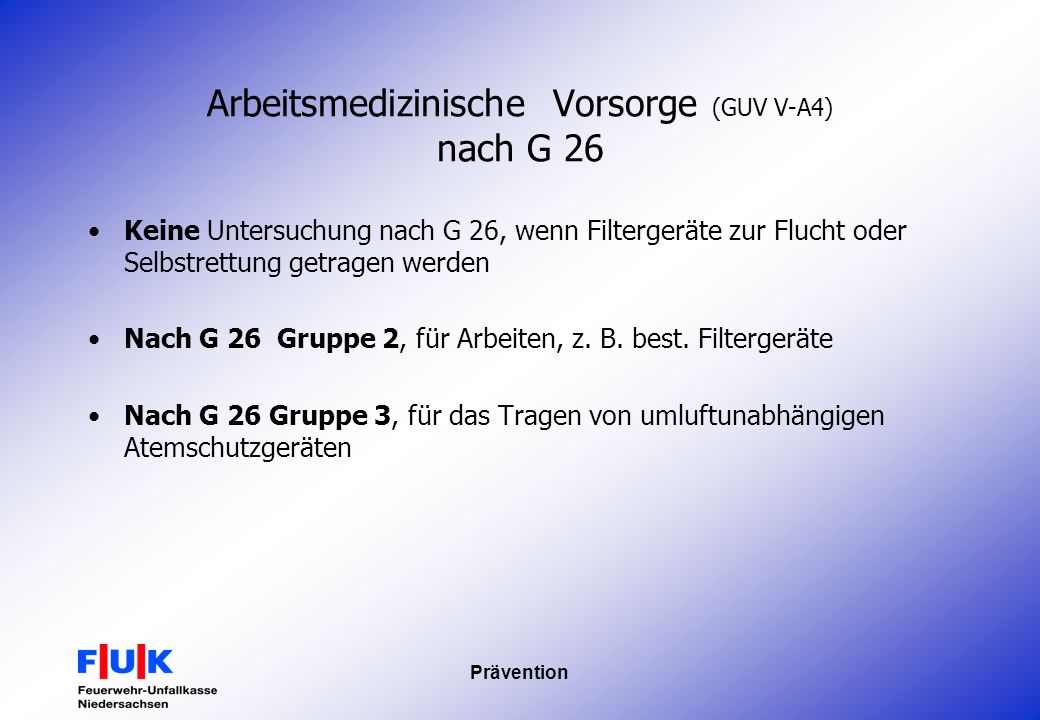 Arbeitsmedizinische Vorsorge (GUV V-A4) nach G 26
