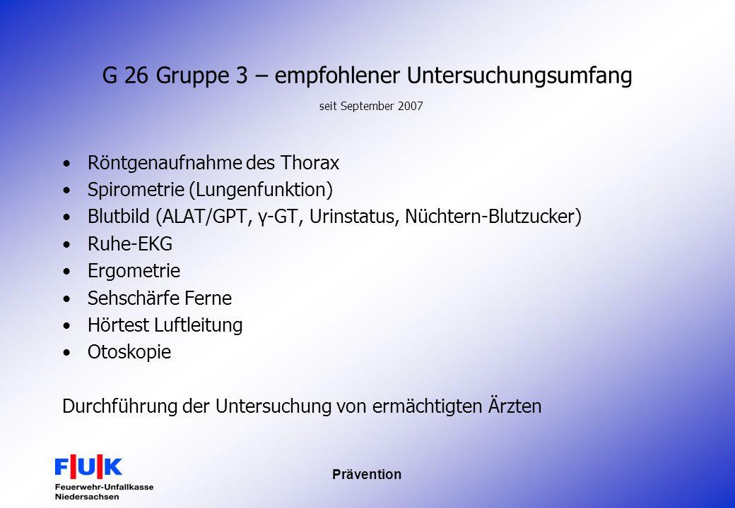 G 26 Gruppe 3 – empfohlener Untersuchungsumfang seit September 2007