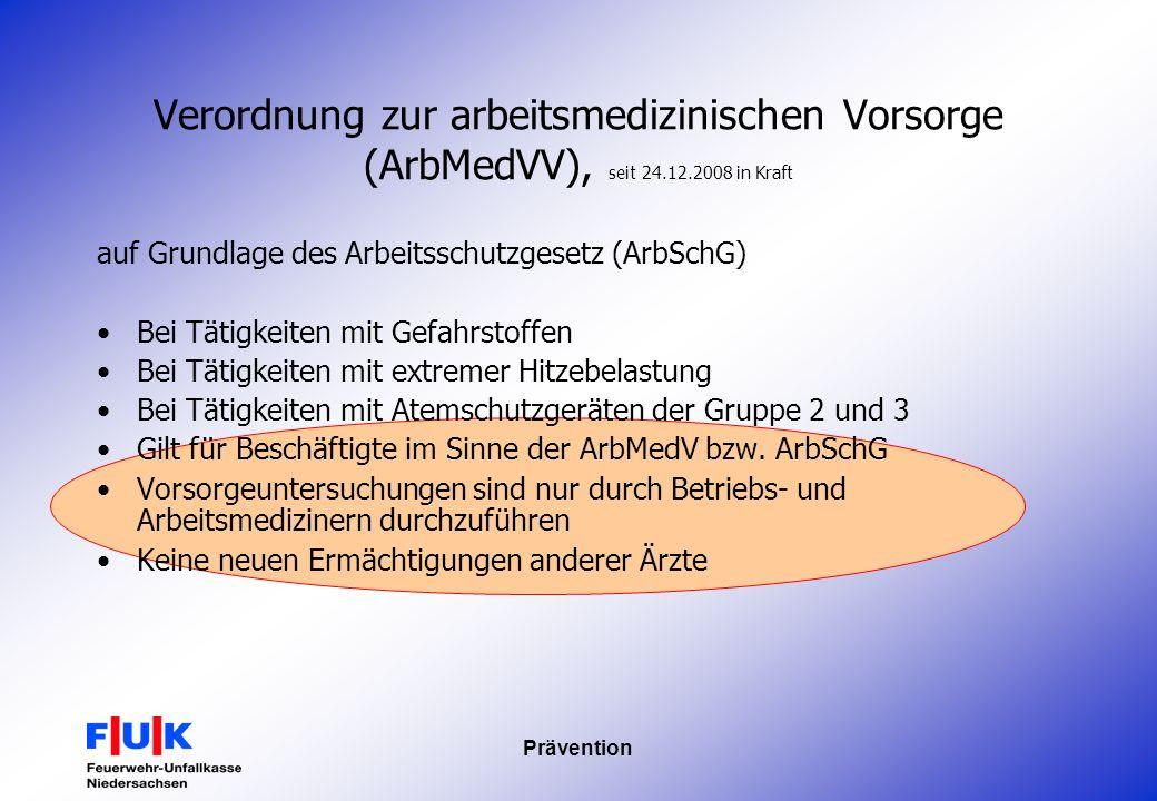 Verordnung zur arbeitsmedizinischen Vorsorge (ArbMedVV), seit 24. 12