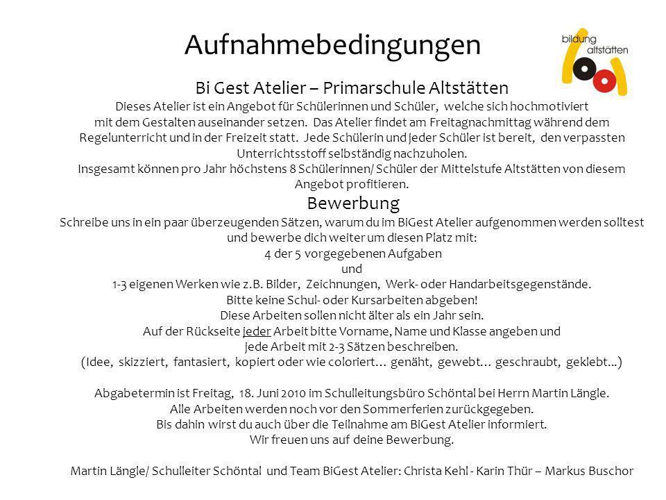 Aufnahmebedingungen Bi Gest Atelier – Primarschule Altstätten