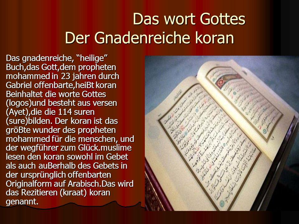 Das wort Gottes Der Gnadenreiche koran