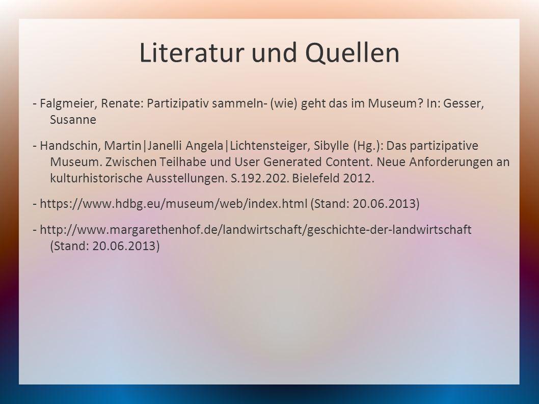 Literatur und Quellen - Falgmeier, Renate: Partizipativ sammeln- (wie) geht das im Museum In: Gesser, Susanne.