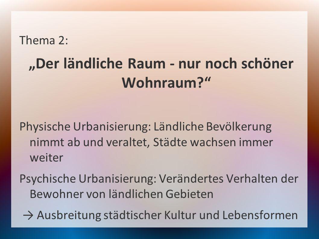 """""""Der ländliche Raum - nur noch schöner Wohnraum"""