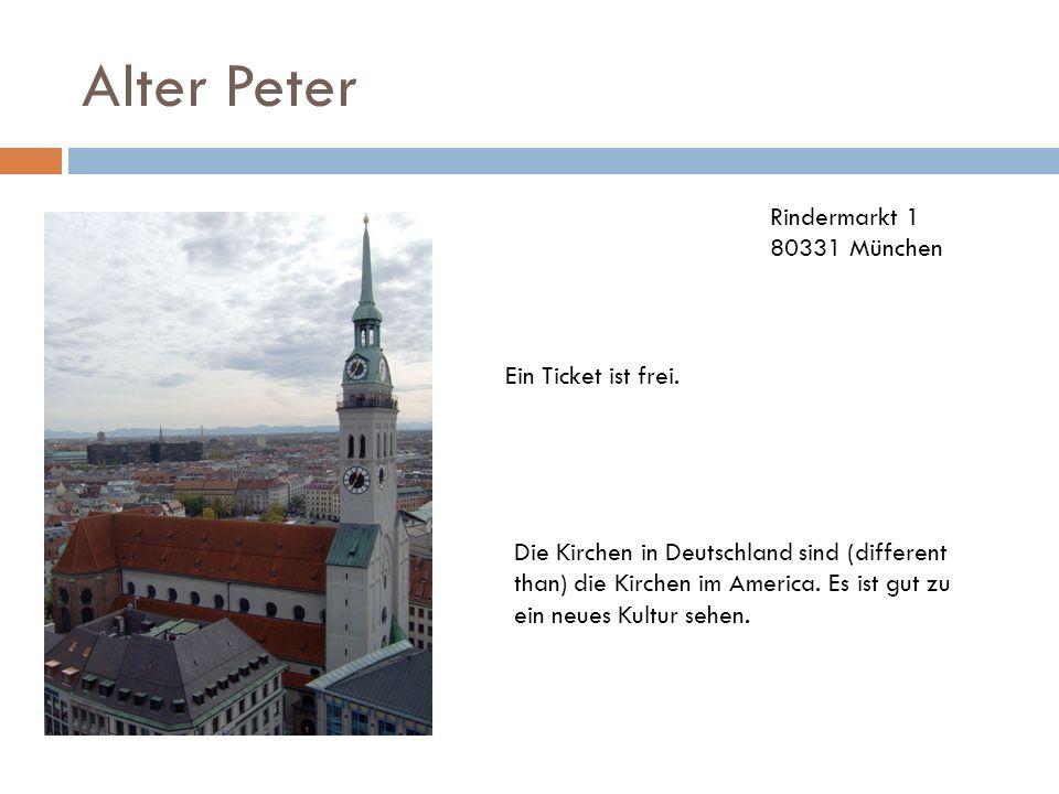 Alter Peter Rindermarkt 1 80331 München Ein Ticket ist frei.