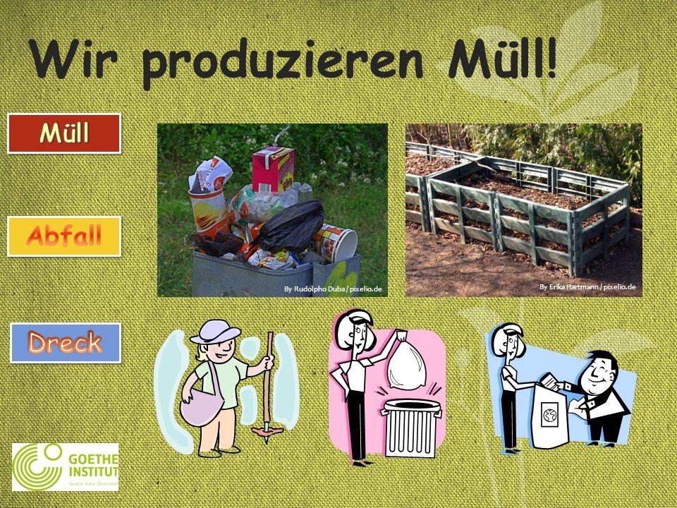 Wir produzieren Müll! Müll Abfall Dreck By Rudolpho Duba / pixelio.de